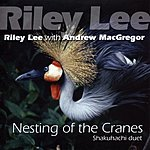 Riley Lee Nesting Of The Cranes