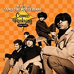 ? & The Mysterians The Best Of ? & The Mysterians: Cameo Parkway 1966-1967