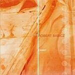 Robert Babicz Desert