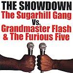 Sugarhill Gang The Showdown: The Sugarhill Gang Vs. Grandmaster Flash & The Furious Five