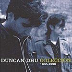 Duncan Dhu Coleccion 1985-1998