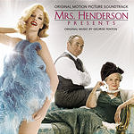 George Fenton Mrs. Henderson Presents (Original Motion Picture Soundtrack)