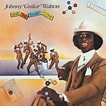 Johnny 'Guitar' Watson Johnny 'Guitar' Watson And The Family Clone