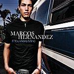 Marcos Hernandez If You Were Mine (Maxi-Single)