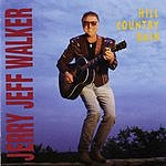 Jerry Jeff Walker Hill Country Rain