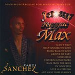 Sanchez Jet Star Reggae Max, Part 1