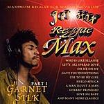 Garnett Silk Jet Star Reggae Max, Part 1