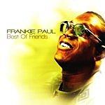 Frankie Paul Best Of Friends