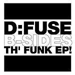 Fuse B-Sides Th' Funk EP
