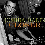 Joshua Radin Closer