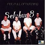 Sekshun 8 Fist Full Of Nothing