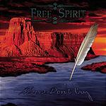 Freespirit Heroes Don't Cry (Single)