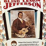 Blind Lemon Jefferson King Of The Country Blues