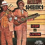 Mississippi Sheiks Stop And Listen