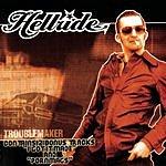 Hellride Troublemaker (Bonus Tracks)