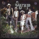Syrup Solid Gold Asstro Soul