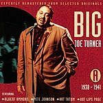 Big Joe Turner All The Classic Hits 1938-1952