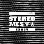 Stereo MC's Set It Off (Maxi-Single)