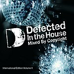 Copyright Defected In The House International Edition, Vol.2