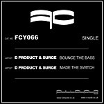 D Product Bounce The Bass/Made The Switch