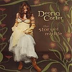 Deana Carter The Story Of My Life