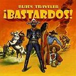 Blues Traveler ¡Bastardos!