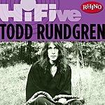 Todd Rundgren Rhino Hi-Five: Todd Rundgren
