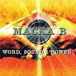 Macka B Word, Sound & Power