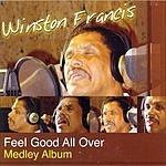Winston Francis Feel Good All Over