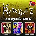 Los Rodriguez Discografía Básica