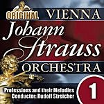 Vienna Johann Strauss Orchestra The Vienna Johann Strauss Orchestra, Edition 1: Professions And Their Melodies