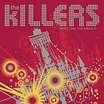 The Killers Smile Like You Mean It (Single)