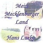 Hans Lueke Mein Mecklenburger Land!