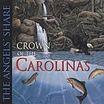 Crown Of The Carolinas The Angels Share