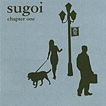 Sugoi Chapter One