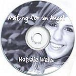 Natalie Wells Waiting For An Angel