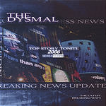 The Dysmal Top Story Tonite 2006