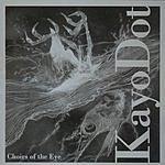 Kayo Dot Choirs Of The Eye
