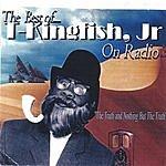 T-Kingfish Jr. The Best Of Kingfish Jr. On Radio