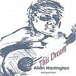 Allan Harrington This Dream