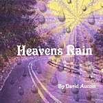 David Aucoin Heavens Rain