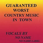 Noname Guaranteed Worst Country Music In Town