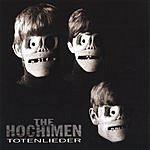 The Hochimen Totenlieder