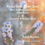 Paul Haider Relax Into Your Soul