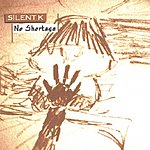 Silent K No Shortage EP