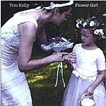 Tim Kelly Flower Girl