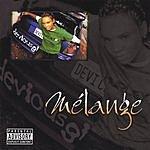 Melange Melange (Parental Advisory)