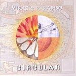 Miraz & Paradiso Circular