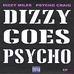 Psycho Craig Dizzy Goes Psycho (Parental Advisory)