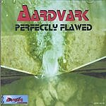 Aardvark Perfectly Flawed